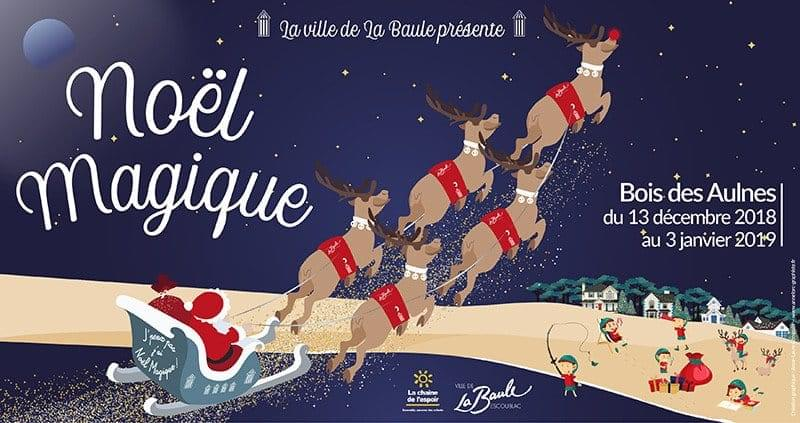 Noël Magique à La Baule 2018